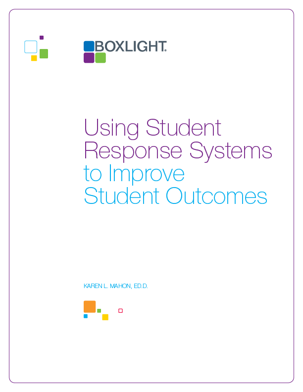 WhitePaper Technology Using Student Response Systems to Improve Student Outcomes
