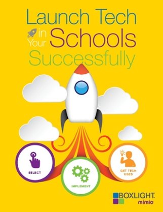 Launch Technology in Your Schools Successfully