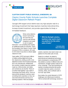 Clayton County Public Schools Launches Complete Digital Classroom Refresh Project Clayton County Public Schools (CCPS) in Jonesboro, GA