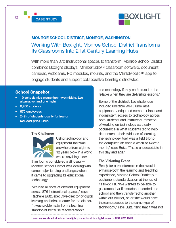 Working With Boxlight, Monroe School District Transforms Its Classrooms Into 21st Century Learning Hubs Monroe School District, Monroe, Washington